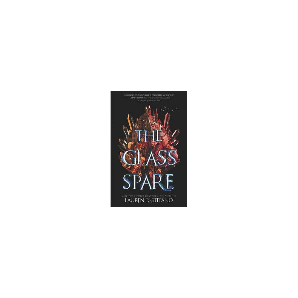Glass Spare - (Glass Spare) by Lauren Destefano (Hardcover)