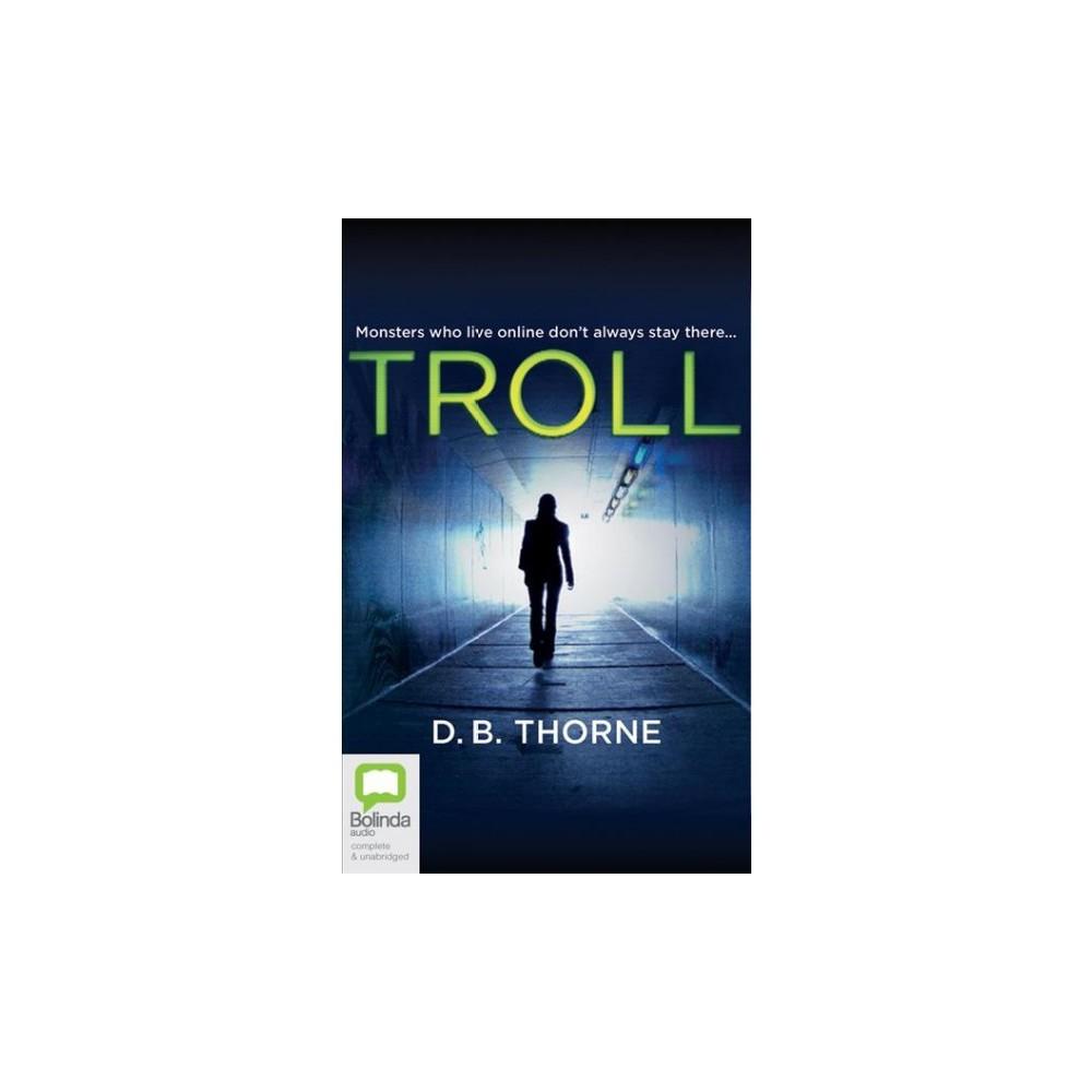 Troll - Unabridged by D. B. Thorne (CD/Spoken Word)