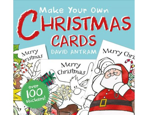 Make Your Own Christmas Cards (Paperback) (David Antram) - image 1 of 1