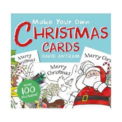 Make Your Own Christmas Cards Paperback David Antram Target