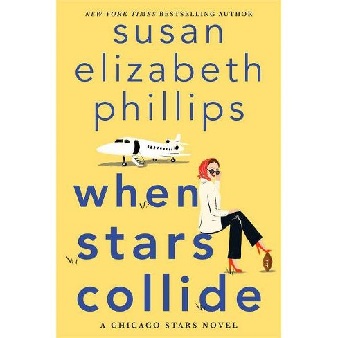 When Stars Collide - by  Susan Elizabeth Phillips (Hardcover) - image 1 of 1