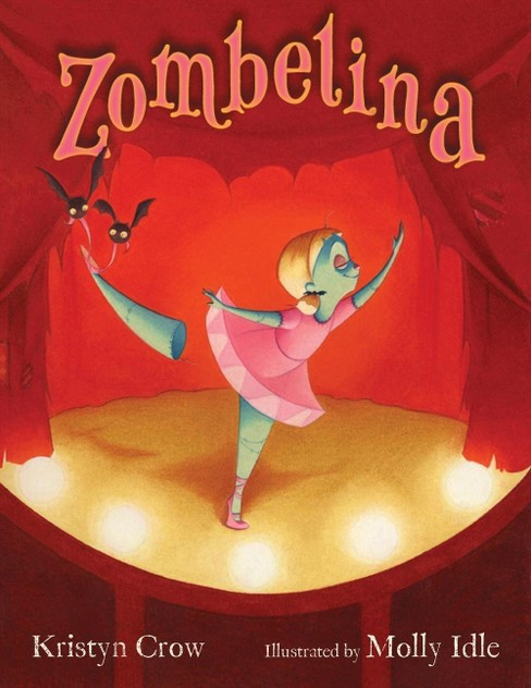 Zombelina by Kristyn Crow, Molly Idle (Illustrator)(Hardcover) - image 1 of 1