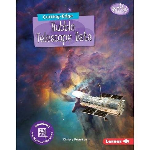 Cutting-Edge Hubble Telescope Data - (Searchlight Books (Tm) -- New Frontiers of Space) (Hardcover) - image 1 of 1