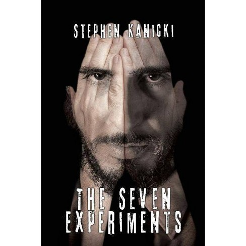 The Seven Experiments - by  Stephen Kanicki (Paperback) - image 1 of 1