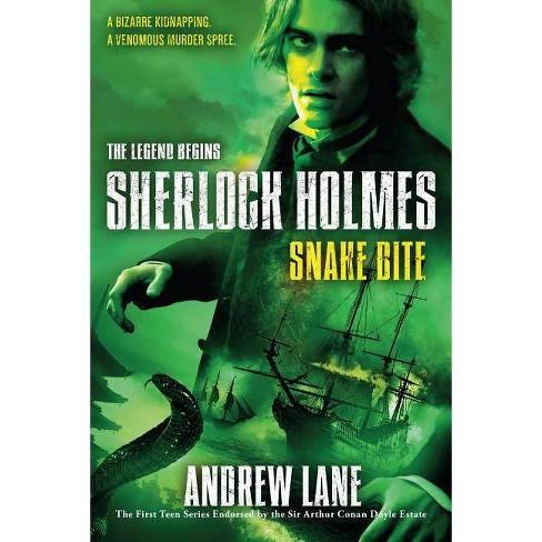 Snake Bite - (Sherlock Holmes: The Legend Begins) by  Andrew Lane (Paperback) - image 1 of 1
