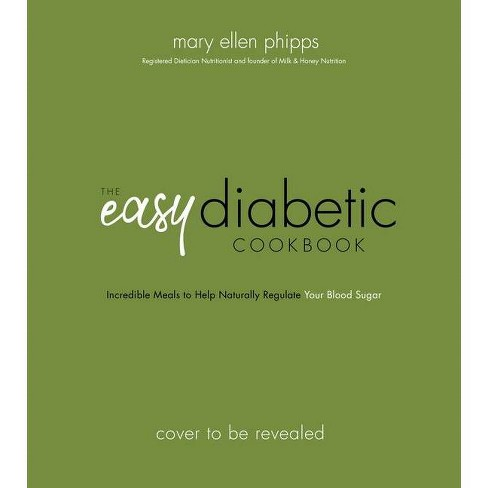 The Easy Diabetes Cookbook - by  Mary Ellen Phipps (Paperback) - image 1 of 1