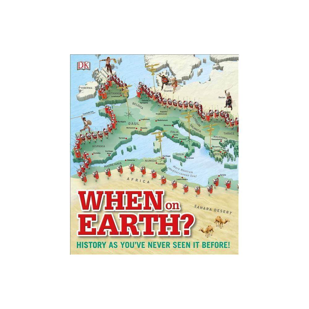 When On Earth Where On Earth Hardcover