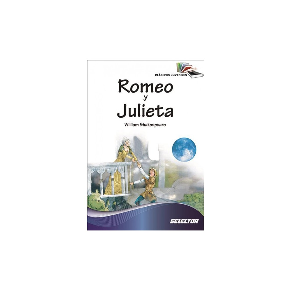 Romeo y Julieta / Romeo and Juliet - by William Shakespeare (Paperback)