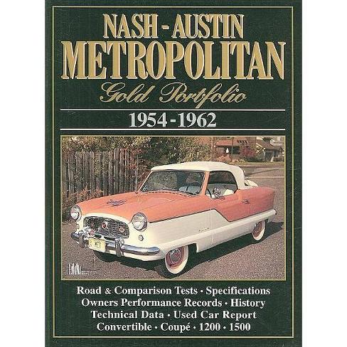 Nash-Austin Metropolitan Gold Portfolio 1954-1962 - by  R M Clarke (Paperback) - image 1 of 1