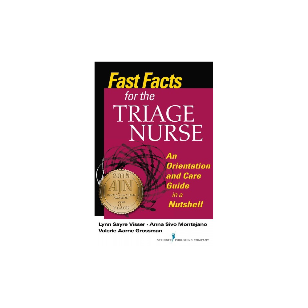 Fast Facts for the Triage Nurse ( Fast Facts for Your Nursing Career) (Paperback)