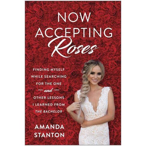 Now Accepting Roses - by  Amanda Stanton (Hardcover) - image 1 of 1