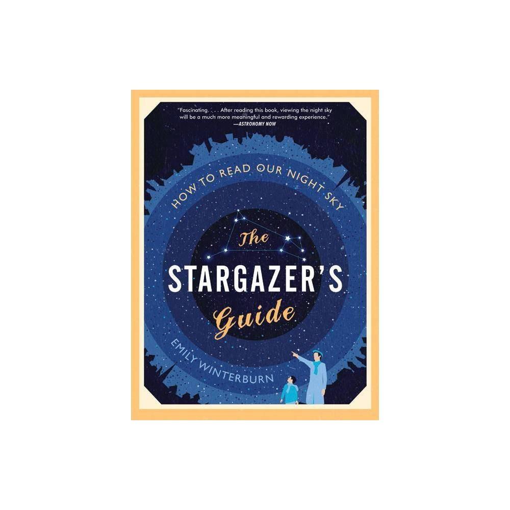 The Stargazer S Guide By Emily Winterburn Paperback