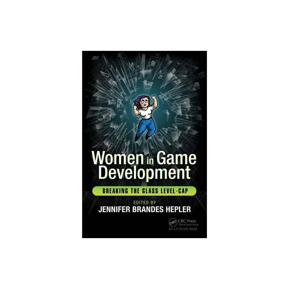Women In Game Development By Jennifer Brandes Hepler Paperba