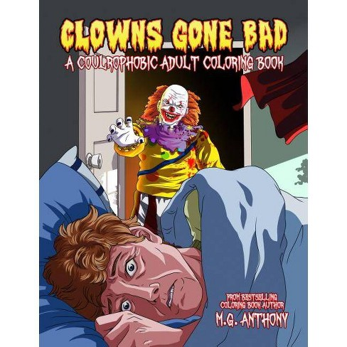 Clowns Gone Bad - by  M G Anthony (Paperback) - image 1 of 1