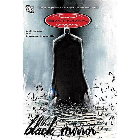 The Black Mirror - (Batman (DC Comics)) by  Scott Snyder (Paperback) - image 1 of 1