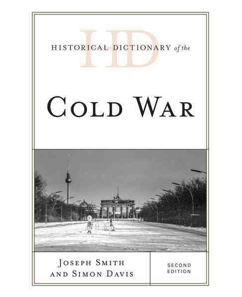 Historical Dictionary of the Cold War (Hardcover) (Joseph Smith & Simon Davis) - image 1 of 1