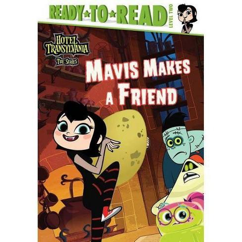 Mavis Makes a Friend - (Hotel Transylvania: The) (Hardcover) - image 1 of 1