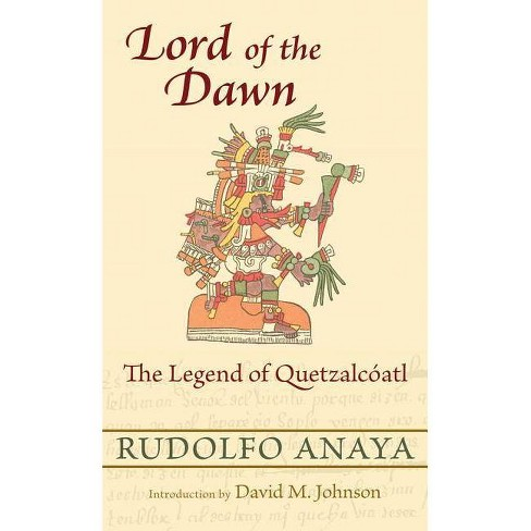 Lord of the Dawn - by  Rudolfo Anaya (Paperback) - image 1 of 1