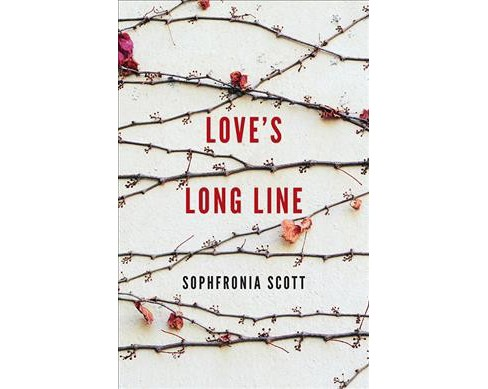 Love's Long Line -  (21st Century Essays) by Sophfronia Scott (Paperback) - image 1 of 1