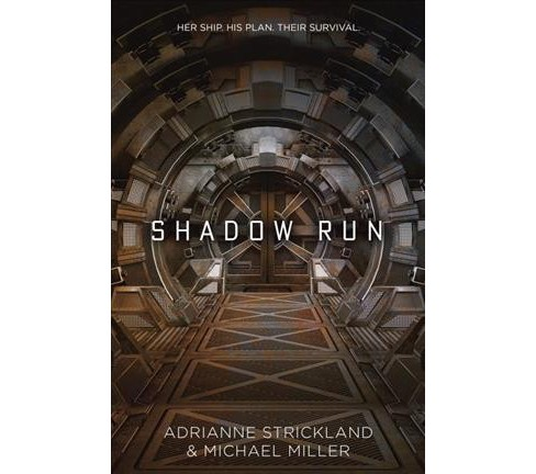 Shadow Run -  by Adrianne Strickland & Michael Miller (Hardcover) - image 1 of 1