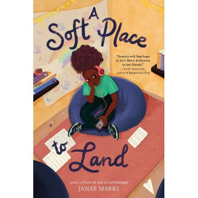 A Soft Place to Land - by  Janae Marks (Hardcover)