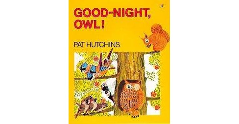 Good-Night, Owl! (Reprint) (Paperback) (Pat Hutchins) - image 1 of 1