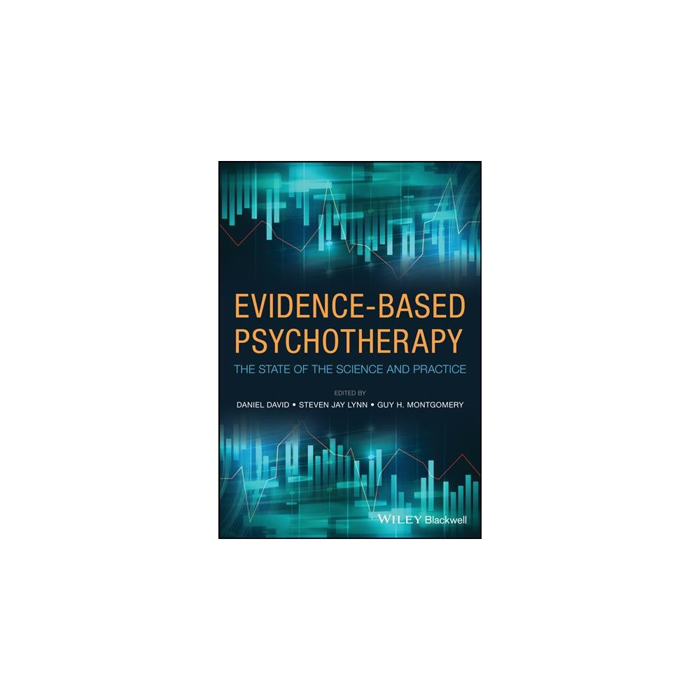 Evidence-Based Psychotherapy : The State of the Science and Practice - (Hardcover)