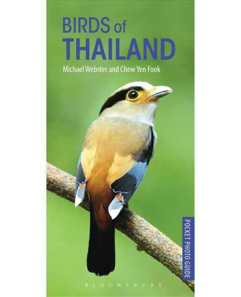 Birds of Thailand -  (Pocket Photo Guides) by Michael Webster & Chew Yen Fook (Paperback) - image 1 of 1