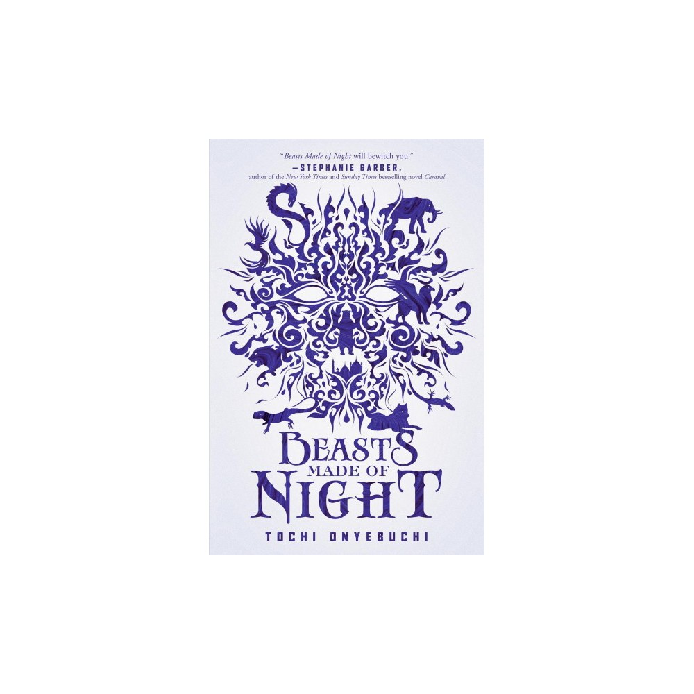 Beasts Made of Night - Reprint by Tochi Onyebuchi (Paperback)