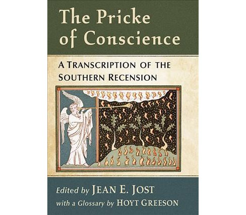 Pricke of Conscience : A Transcription of the Southern Recension -  (Paperback) - image 1 of 1