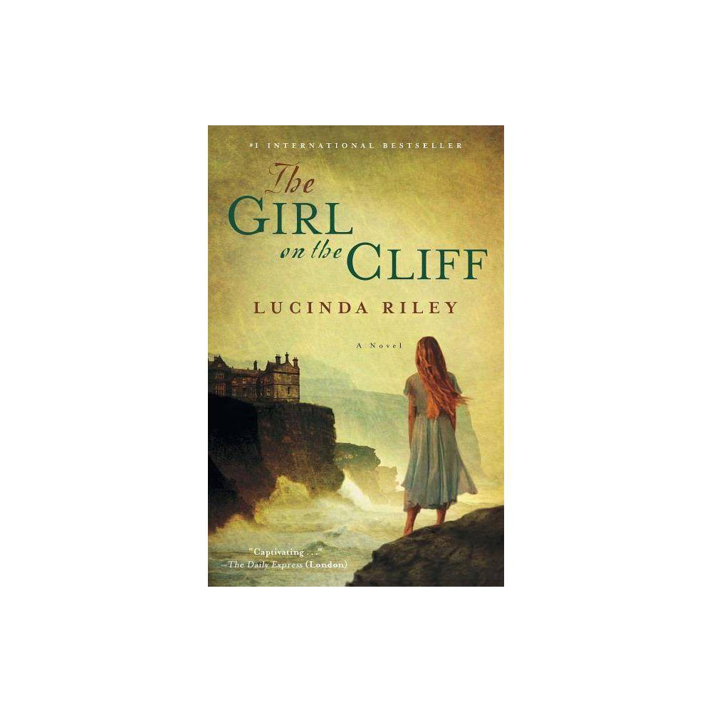 The Girl on the Cliff - by Lucinda Riley (Paperback)