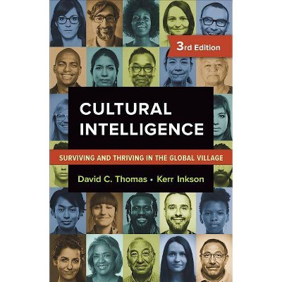 Cultural Intelligence - 3rd Edition by  David C Thomas & Kerr Inkson (Paperback)