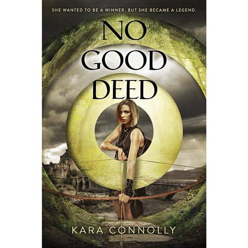 No Good Deed - by  Kara Connolly (Hardcover) - image 1 of 1