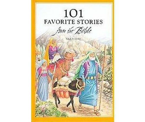 101 Favorite Stories From the Bible (Hardcover) (Ura Miller) - image 1 of 1