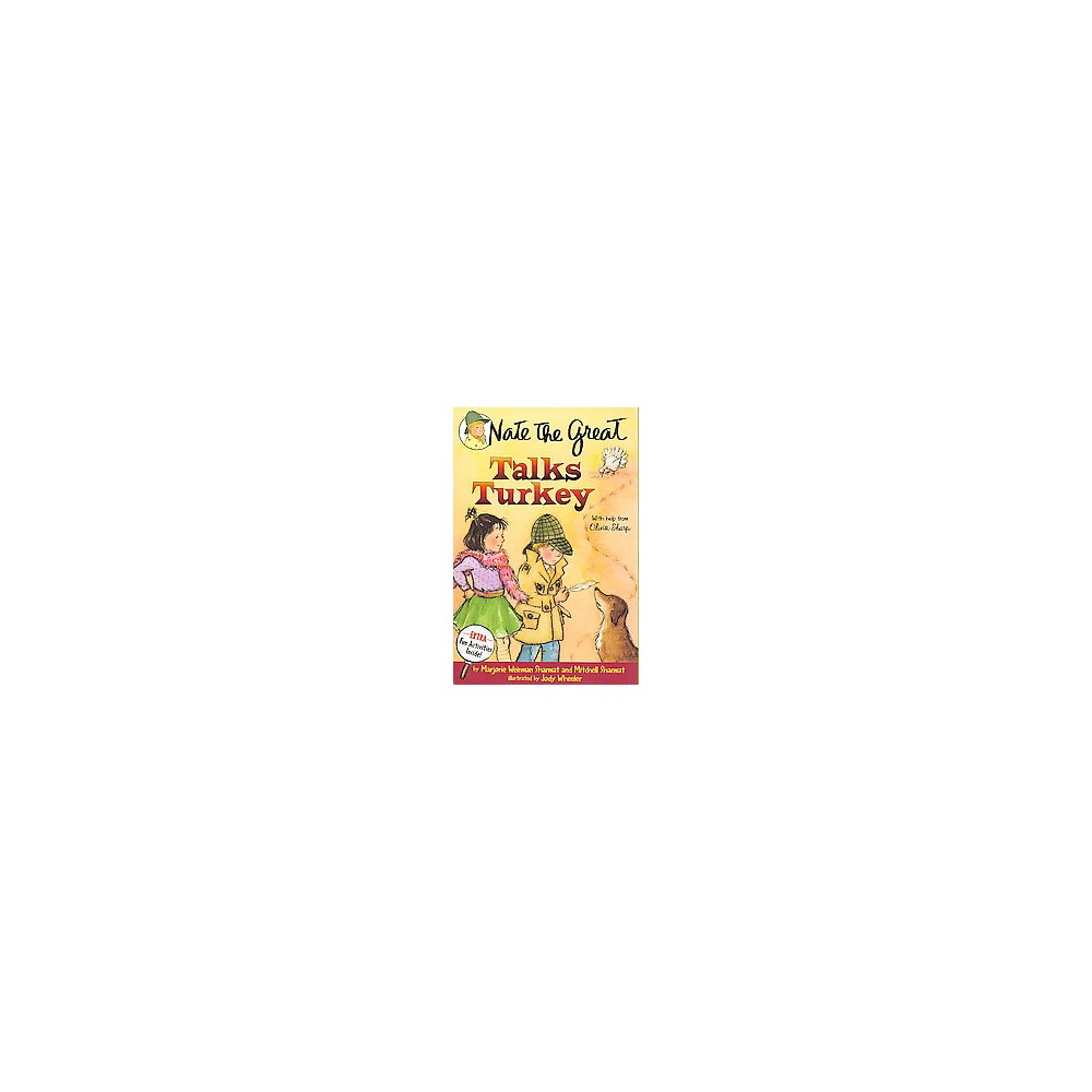 Nate the Great Talks Turkey : With Help from Olivia Sharp (Reissue) (Paperback) (Marjorie Weinman