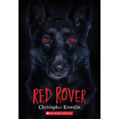 Red Rover - by  Christopher Krovatin (Paperback)