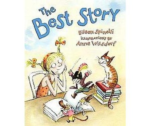 Best Story (School And Library) (Eileen Spinelli) - image 1 of 1
