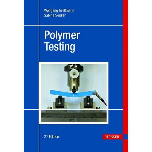 Polymer Testing 2e - 2 Edition by  Wolfgang Grellmann & Sabine Seidler (Hardcover) - image 1 of 1