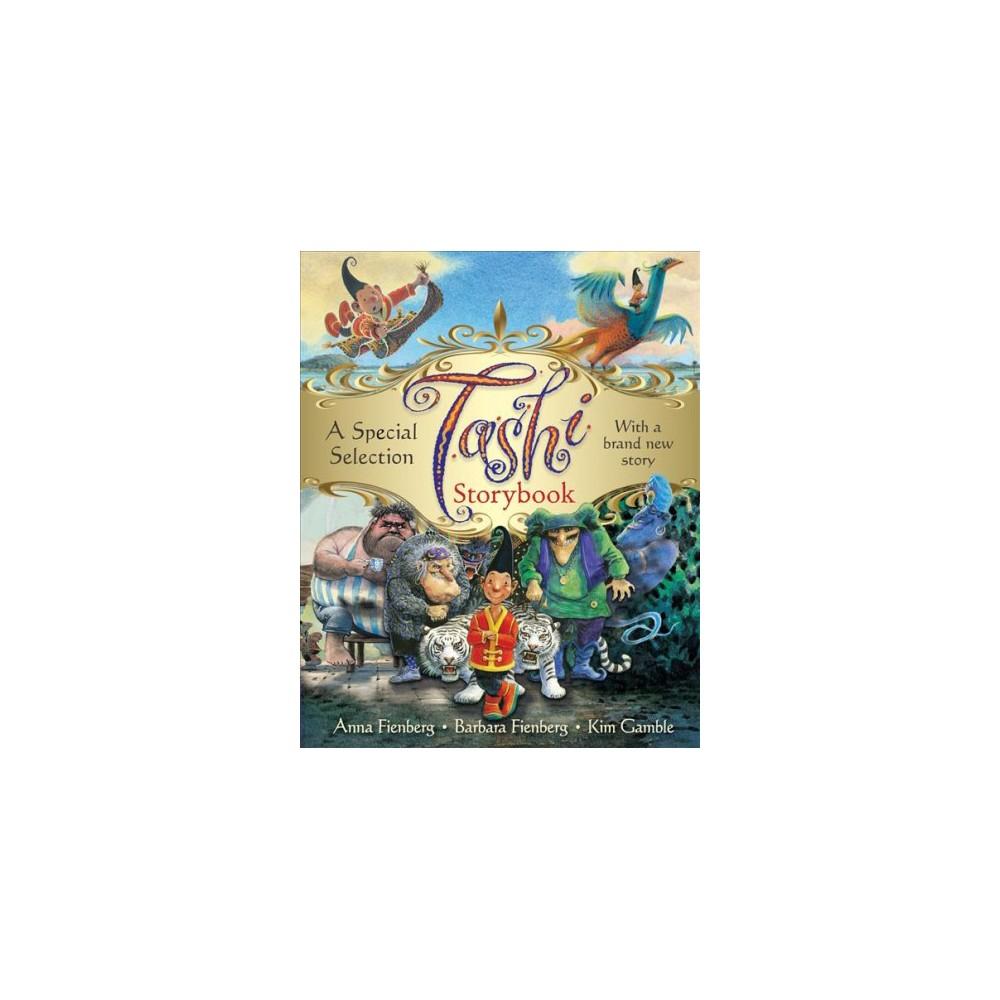 Tashi Storybook - by Anna Fienberg & Barbara Fienberg (Hardcover)