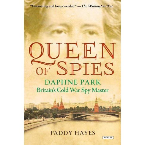 Queen of Spies - by  Paddy Hayes (Paperback) - image 1 of 1