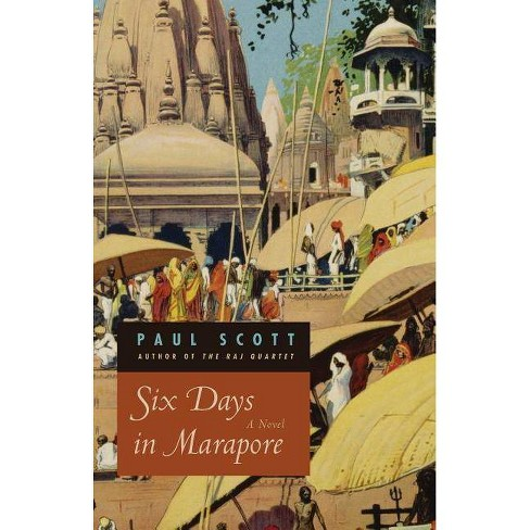 Six Days in Marapore - by  Paul Scott (Paperback) - image 1 of 1