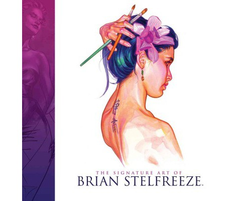 Signature Art of Brian Stelfreeze (Hardcover) - image 1 of 1