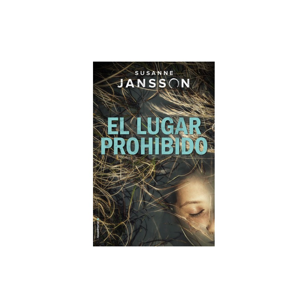 El lugar prohibido / The Forbidden Place - by Susanne Jansson (Hardcover)