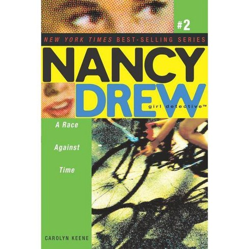 A Race Against Time - (Nancy Drew: Girl Detective (Aladdin)) by  Carolyn Keene (Paperback) - image 1 of 1