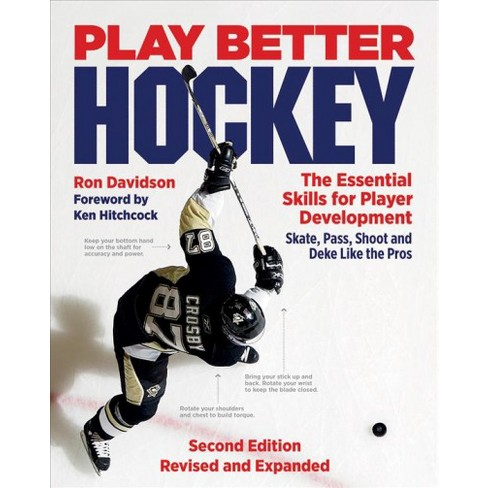 Play Better Hockey The Essential Skills For Player Development