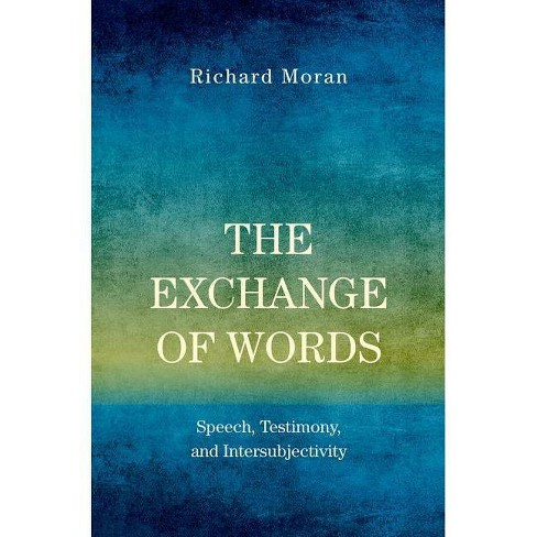 The Exchange of Words - by  Richard Moran (Paperback) - image 1 of 1