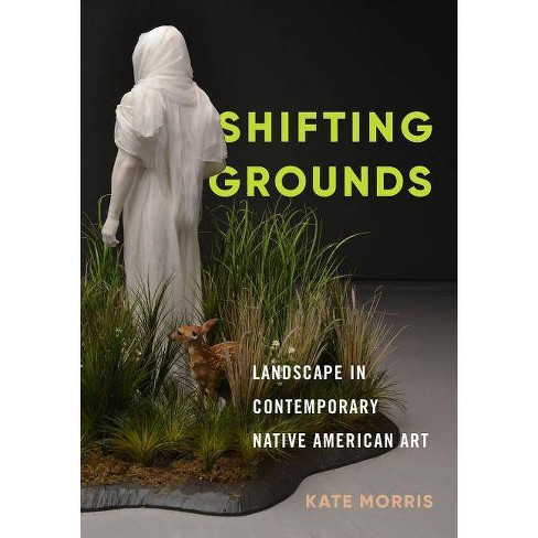 Shifting Grounds - by  Kate Morris (Hardcover) - image 1 of 1