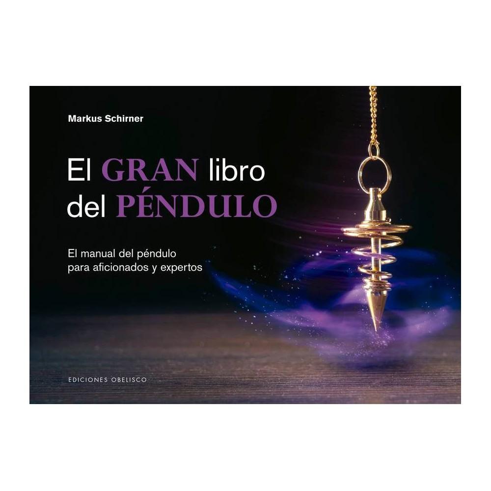 El Gran Libro Del Pendulo By Markus Schirner Hardcover