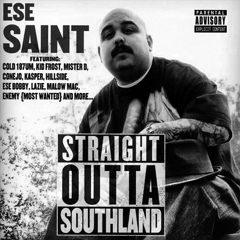 Ese saint - Straight outta southland [Explicit Lyrics] (CD) - image 1 of 1