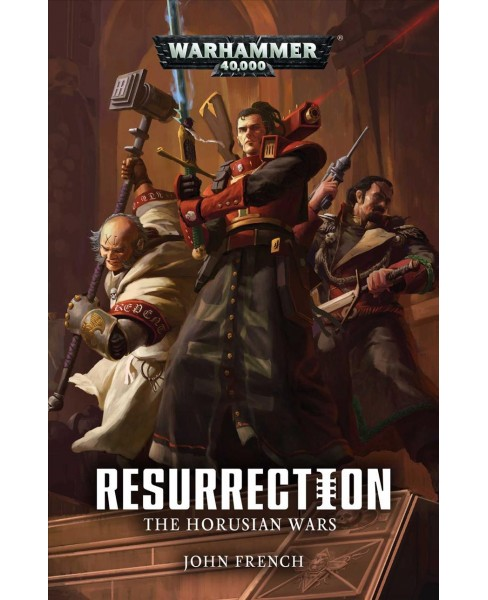 Resurrection -  Reprint (Warhammer 40,000: Horusian Wars) by John French (Paperback) - image 1 of 1
